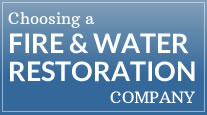 How to choose a fire & water restoration company